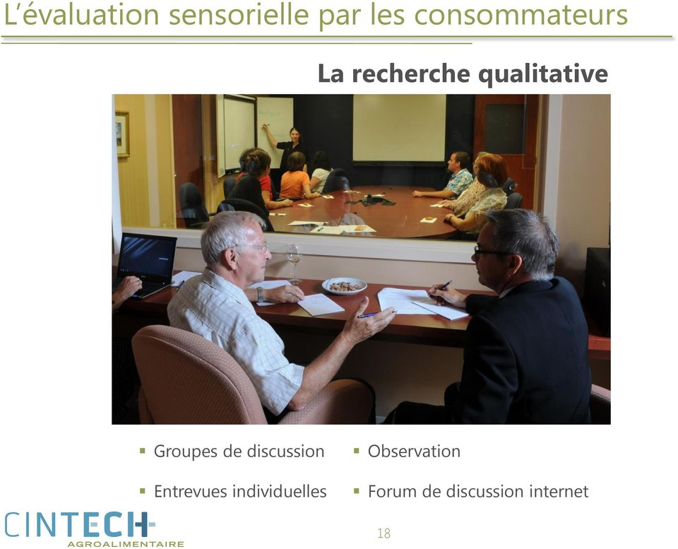 Groupes de discussion Entrevues
