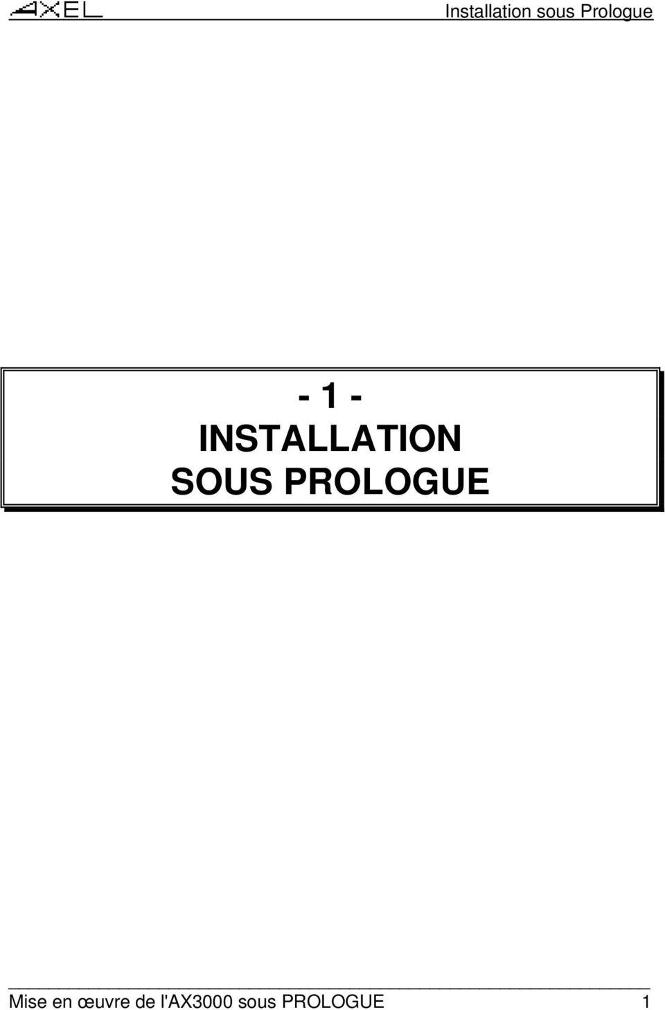 INSTALLATION SOUS