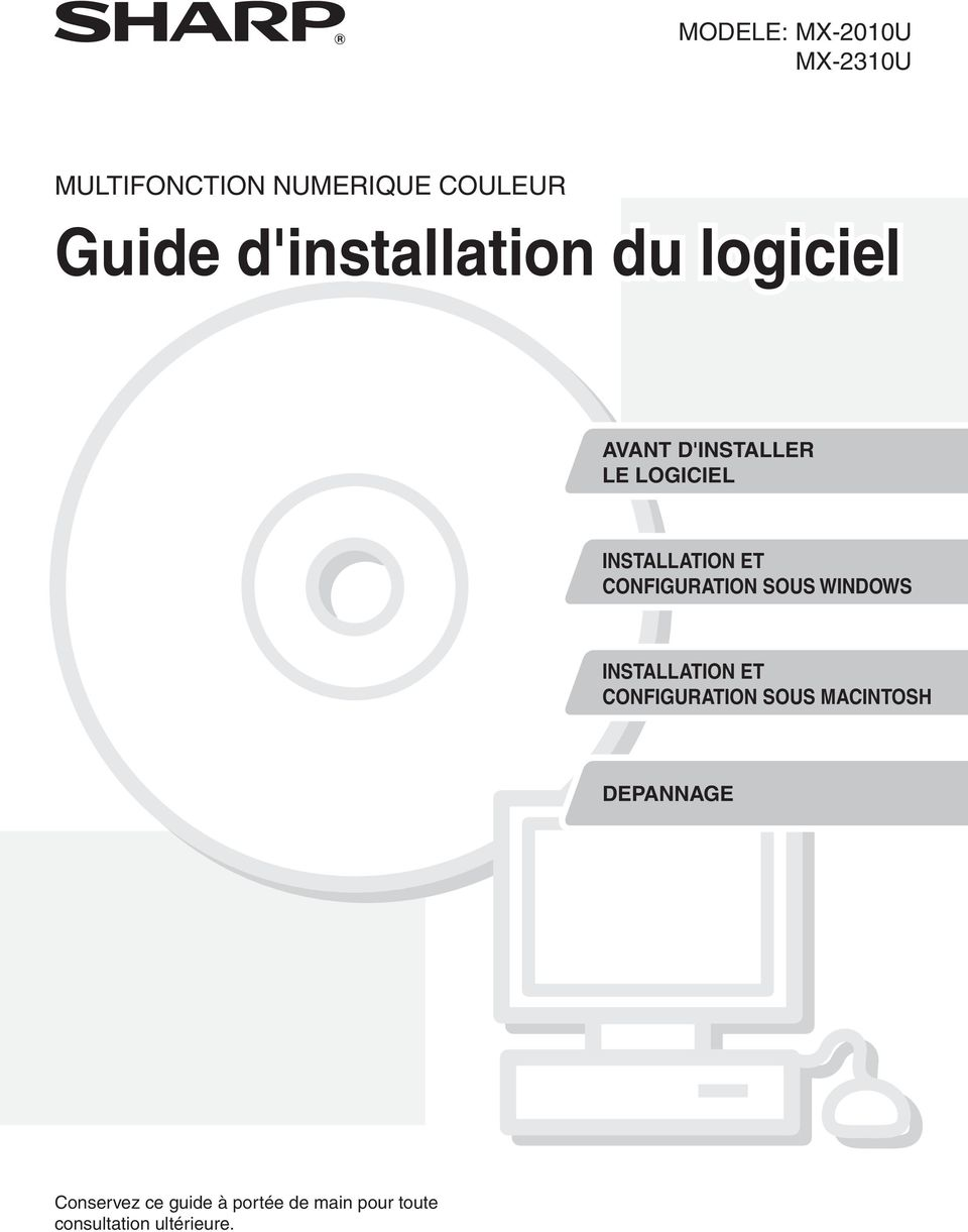 CONFIGURATION SOUS WINDOWS INSTALLATION ET CONFIGURATION SOUS MACINTOSH