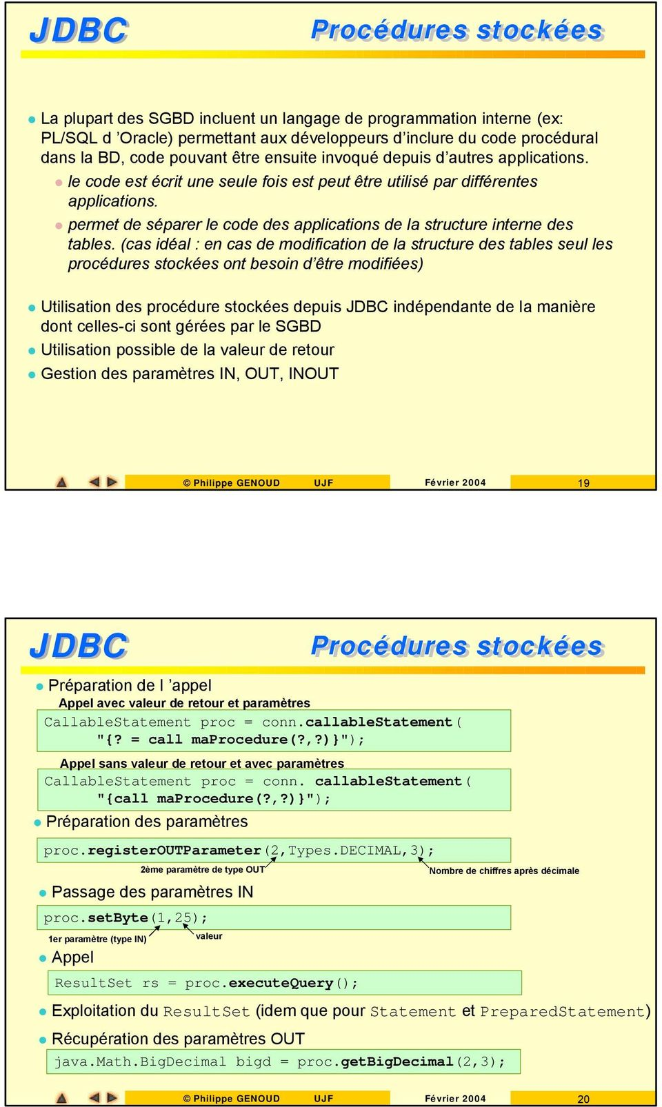 permet de séparer le code des applications de la structure interne des tables.