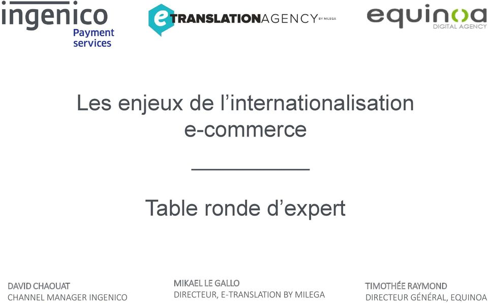 INGENICO MIKAEL LE GALLO DIRECTEUR, E-TRANSLATION