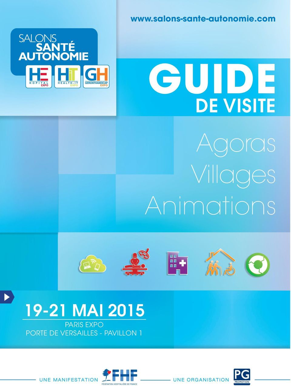 Guide de visite agoras villages animations mai 2015 paris for Salon porte de versailles 30 mai 2015