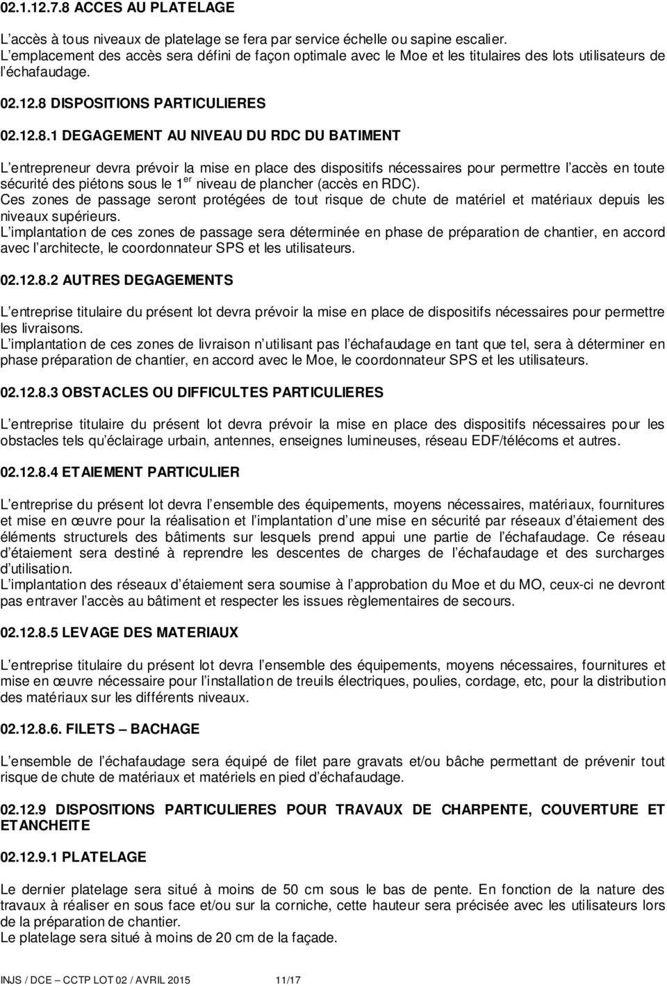 DISPOSITIONS PARTICULIERES 02.12.8.