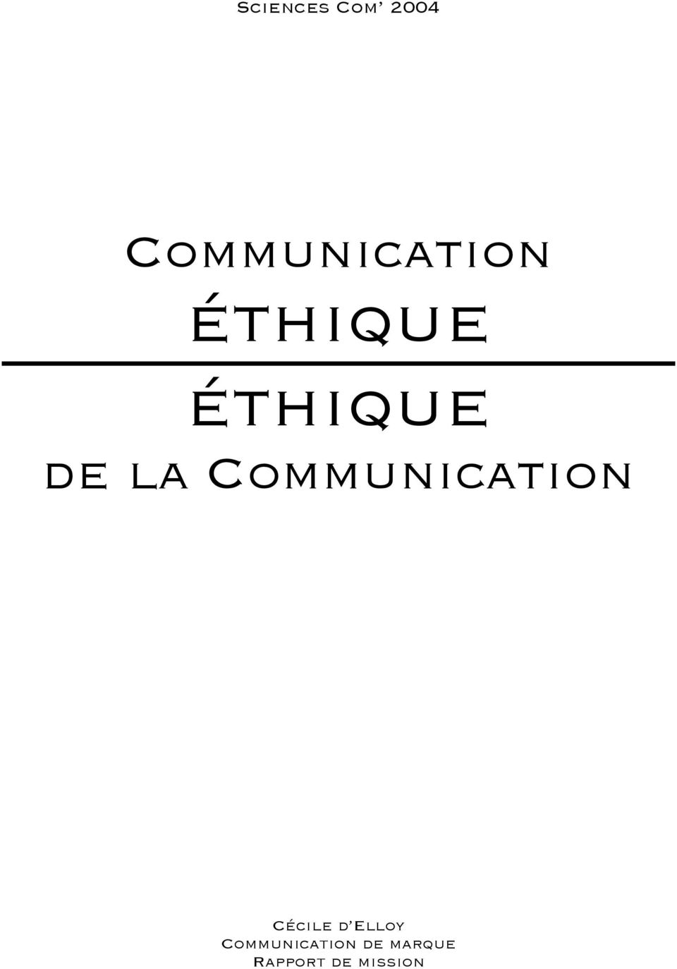 Communication Cécile d Elloy