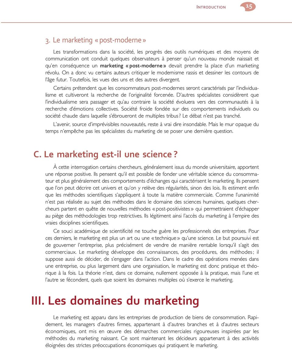 naissait et qu en conséquence un marketing «post-moderne» devait prendre la place d un marketing révolu.