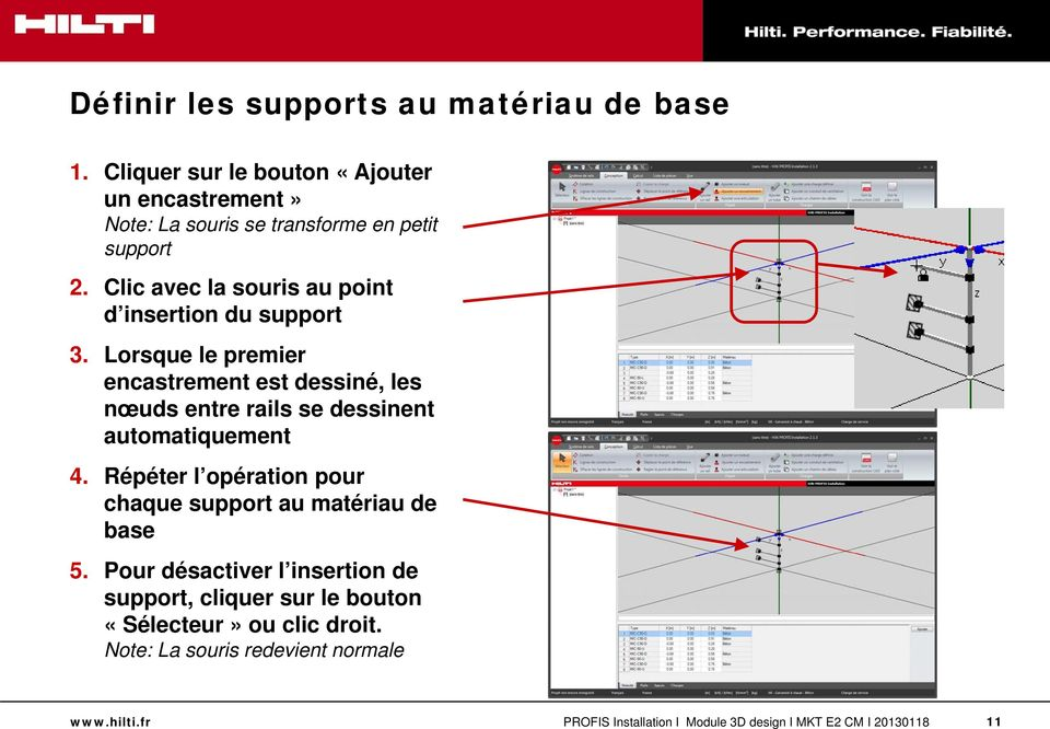Clic avec la souris au point d insertion du support 3.
