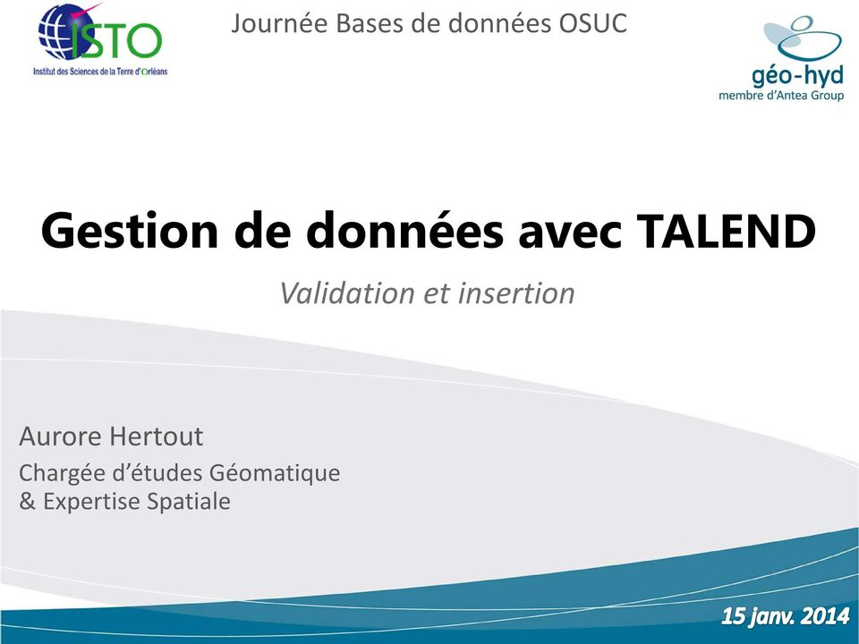Validation et insertion Aurore