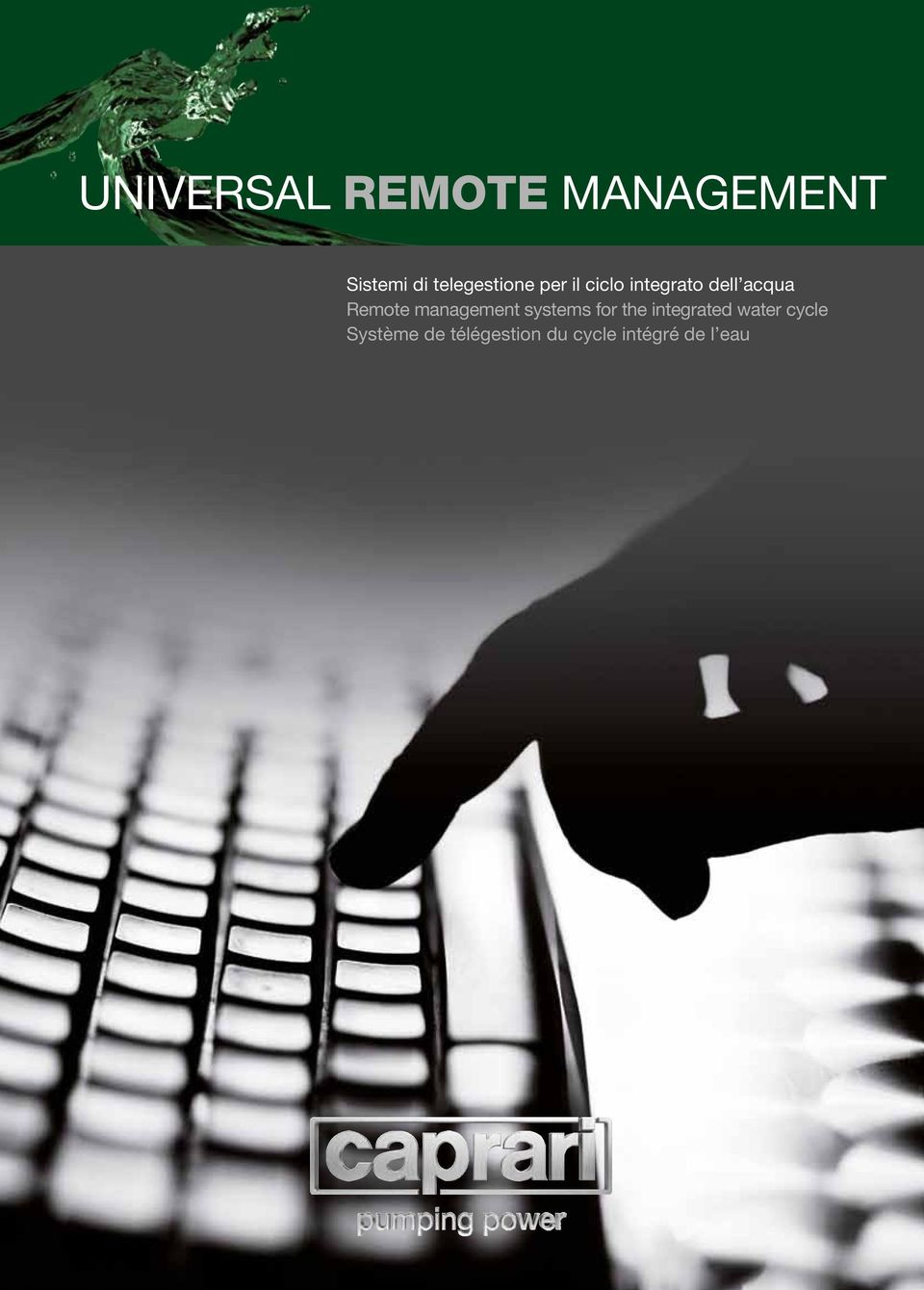 Remote management systems for the integrated
