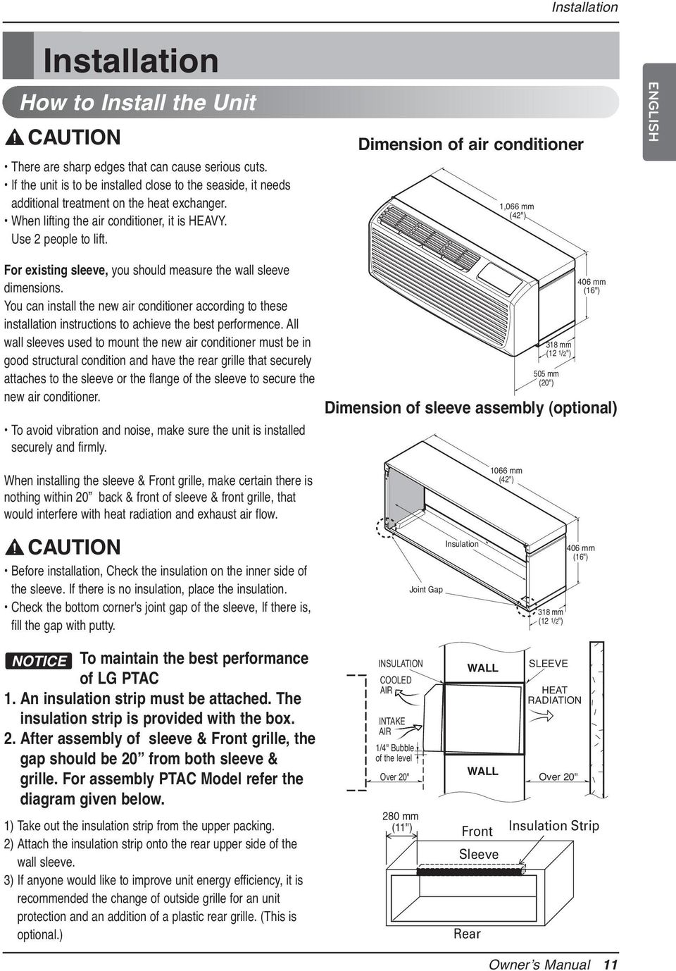 "Dimension of air conditioner 1,066 mm (42"") ENGLISH For existing sleeve, you should measure the wall sleeve dimensions."