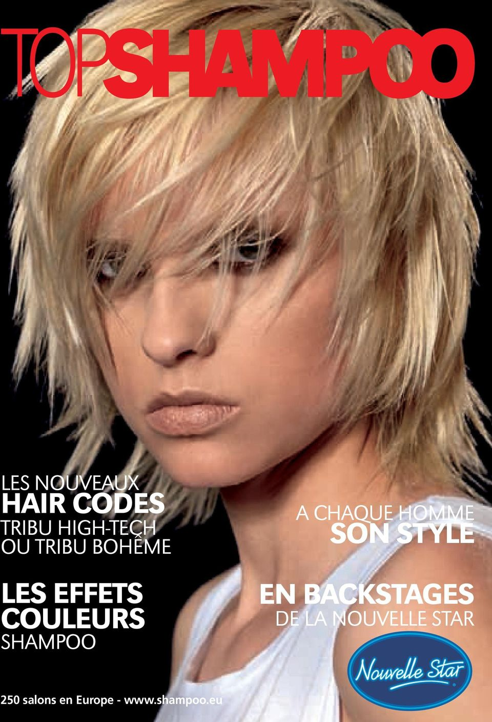 SHAMPOO A chaque homme SON STYLE EN BACKSTAGES