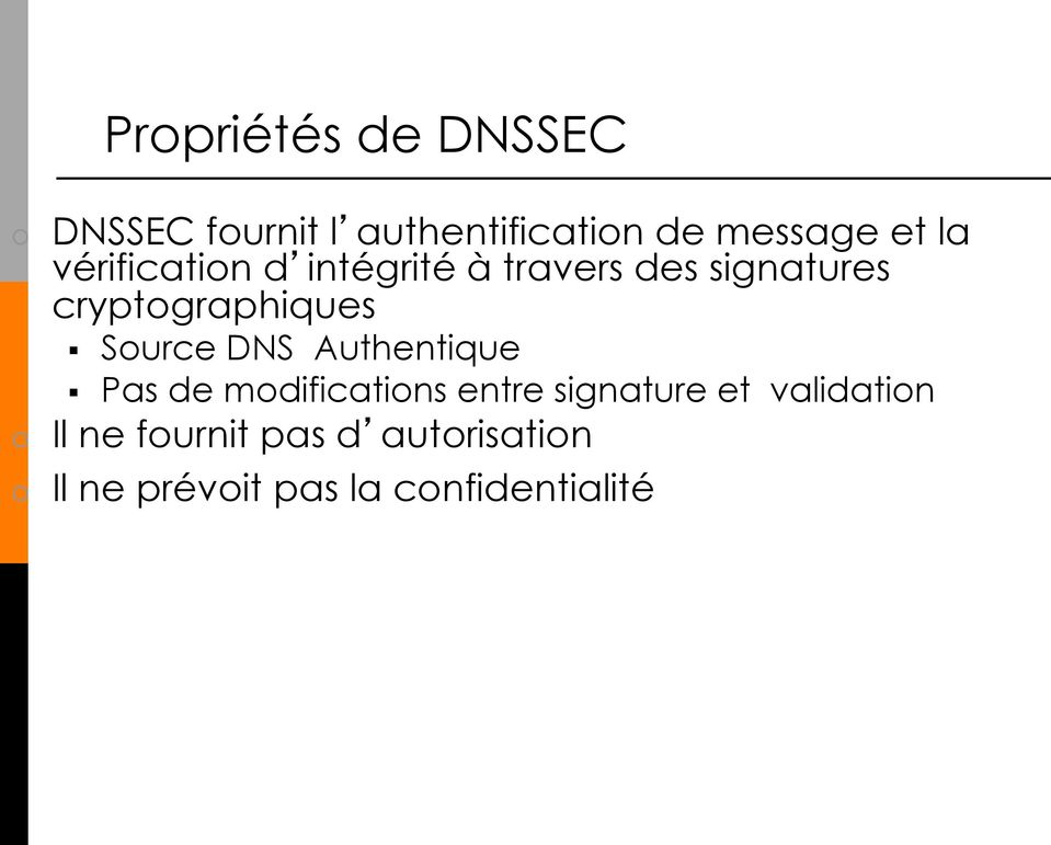 Source DNS Authentique Pas de modifications entre signature et