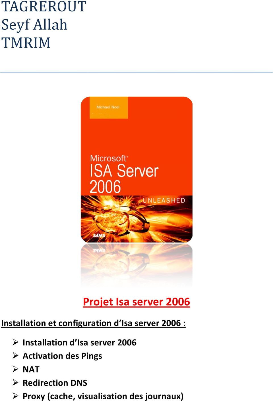 Installation d Isa Isa server 2006 Activation des Pings