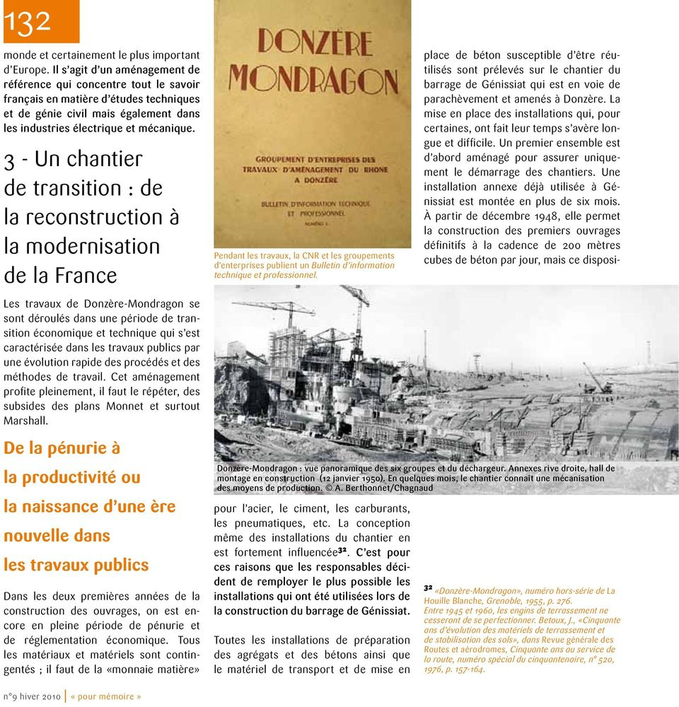 3 - Un chantier de transition : de la reconstruction à la modernisation de la France Les travaux de Donzère-Mondragon se sont déroulés dans une période de transition économique et technique qui s est