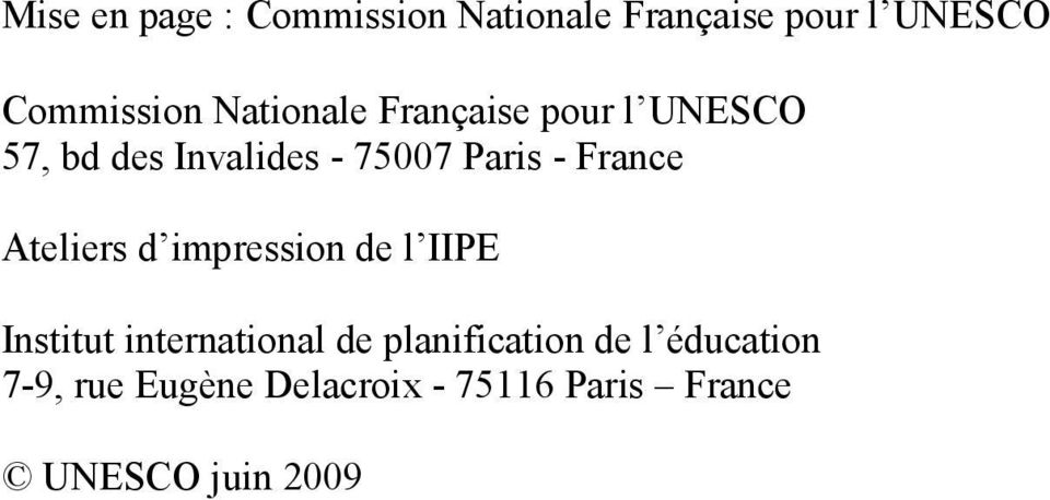 France Ateliers d impression de l IIPE Institut international de