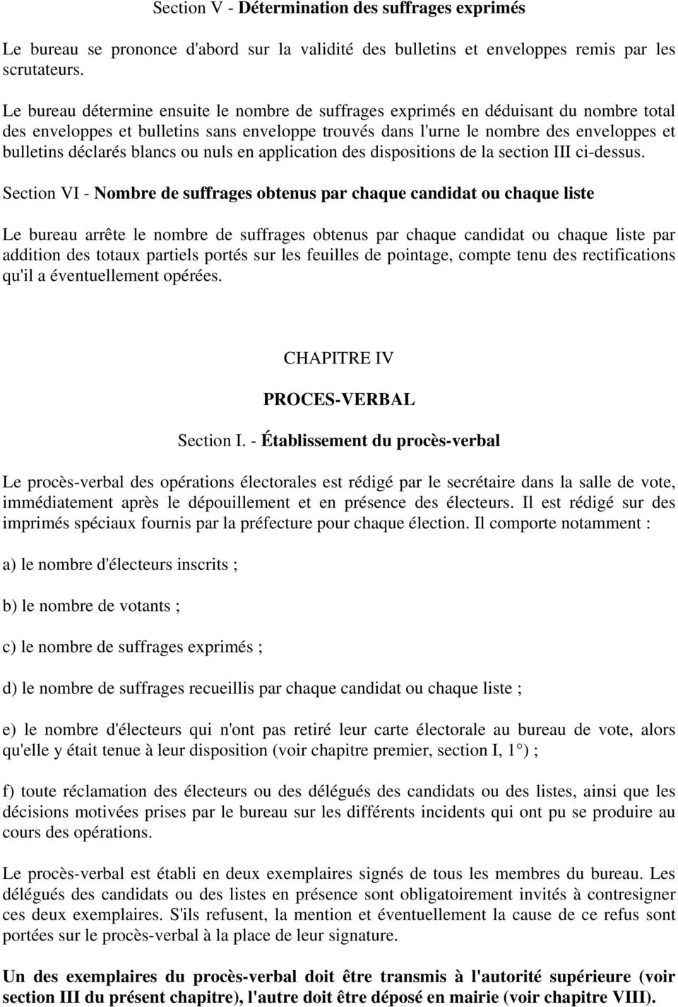 blancs ou nuls en application des dispositions de la section III ci-dessus.