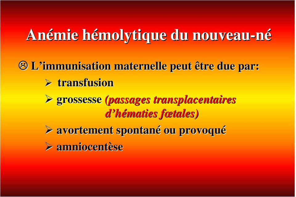 transfusion grossesse (passages