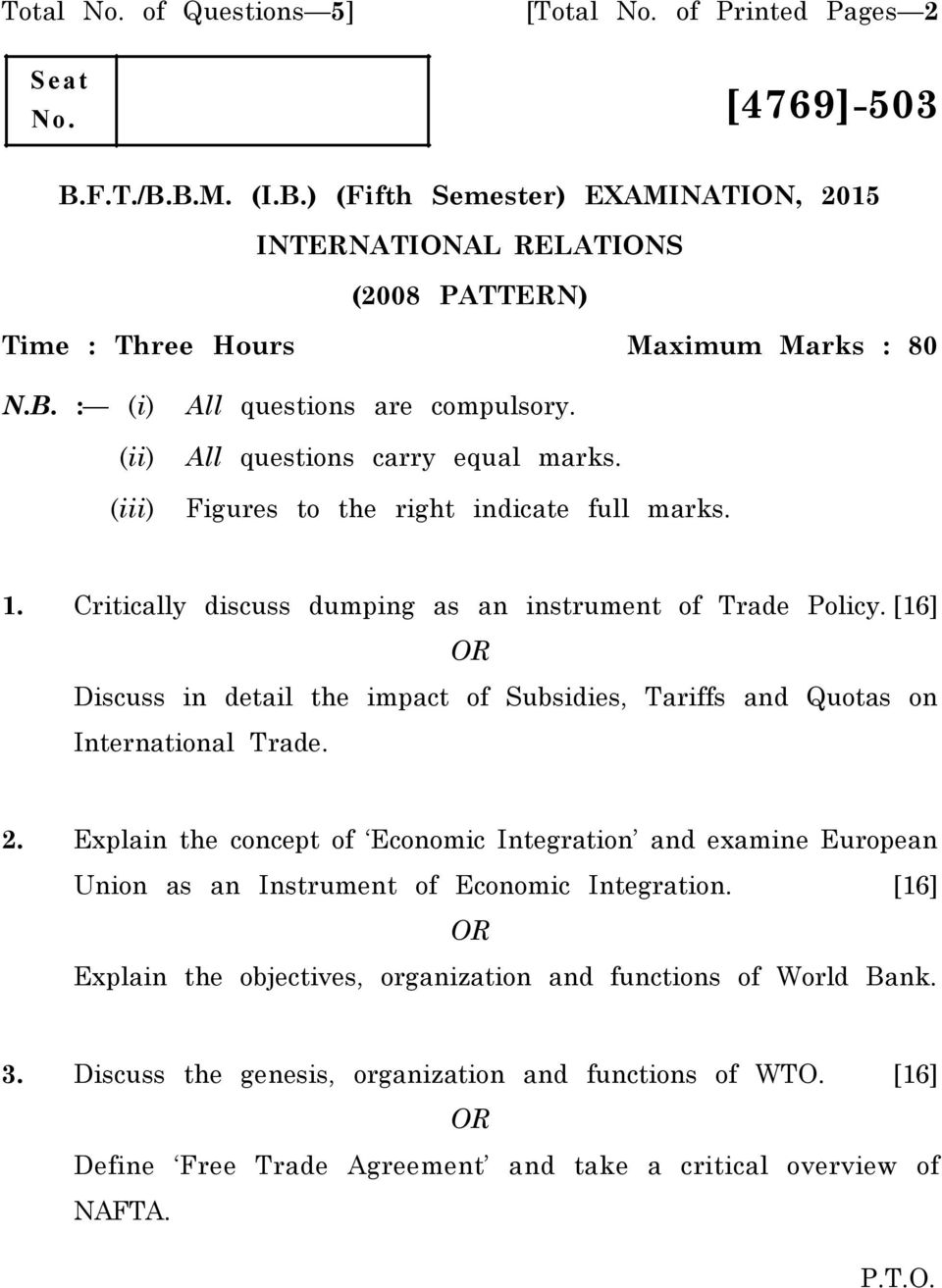 [16] OR Discuss in detail the impact of Subsidies, Tariffs and Quotas on International Trade. 2.