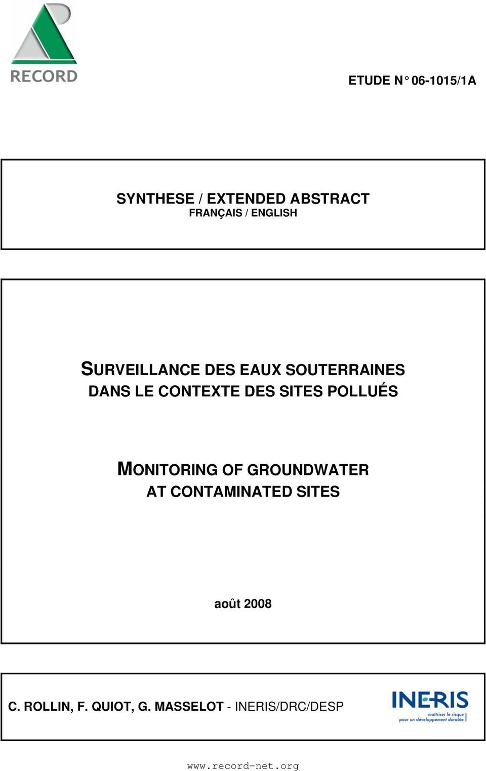 SITES POLLUÉS MONITORING OF GROUNDWATER AT CONTAMINATED SITES