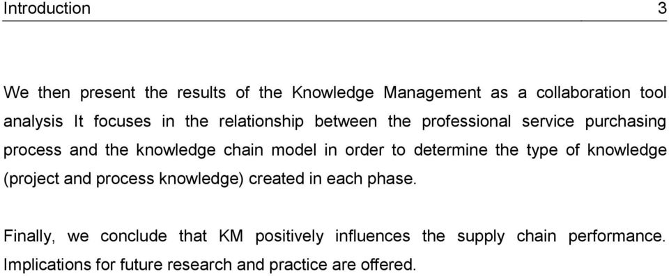 order to determine the type of knowledge (project and process knowledge) created in each phase.