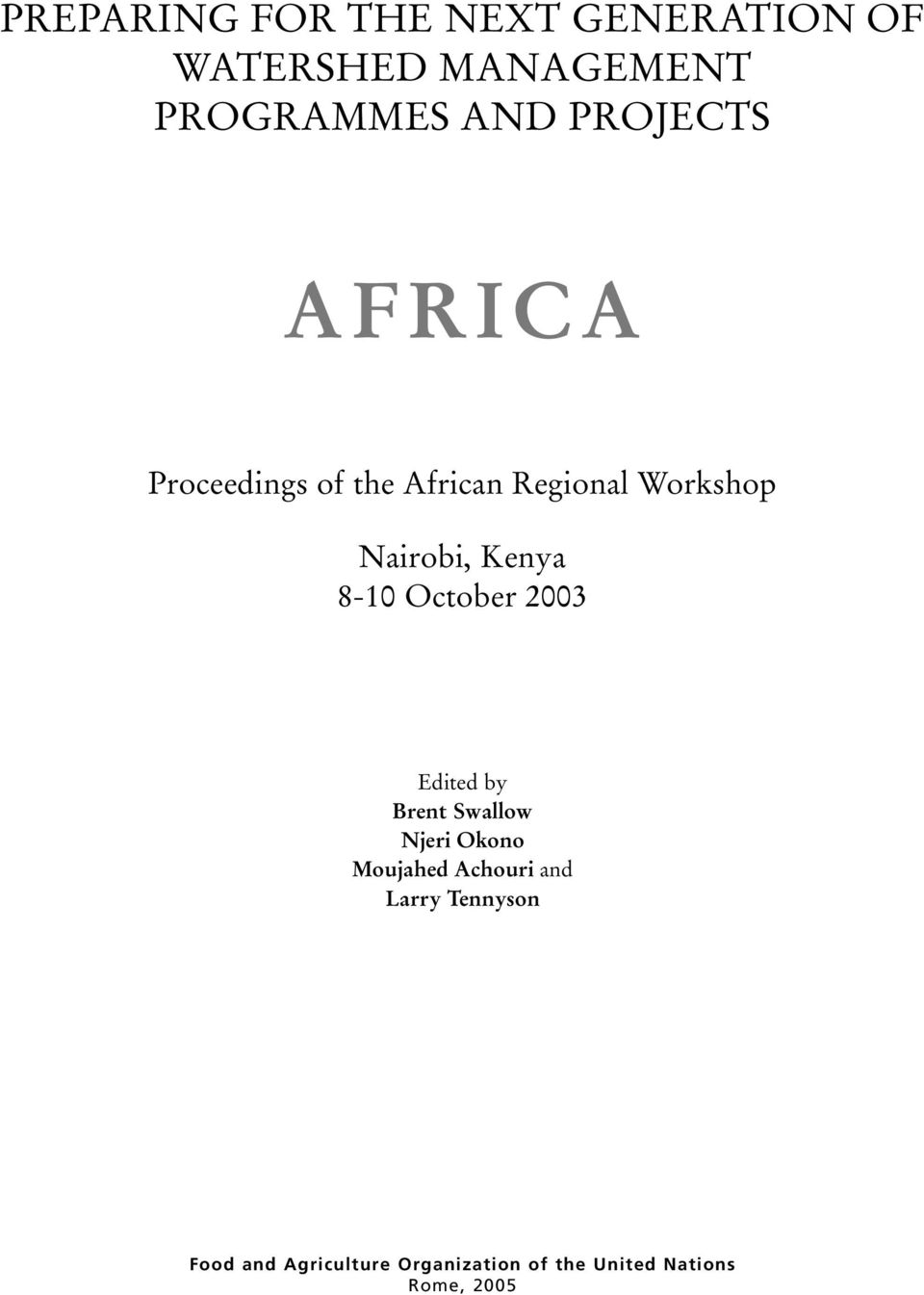 8-10 October 2003 Edited by Brent Swallow Njeri Okono Moujahed Achouri and