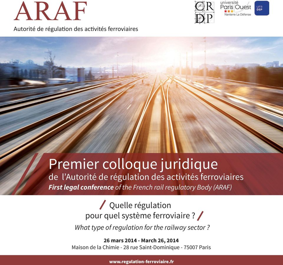 Quelle régulation pour quel système ferroviaire? What type of regulation for the railway sector?
