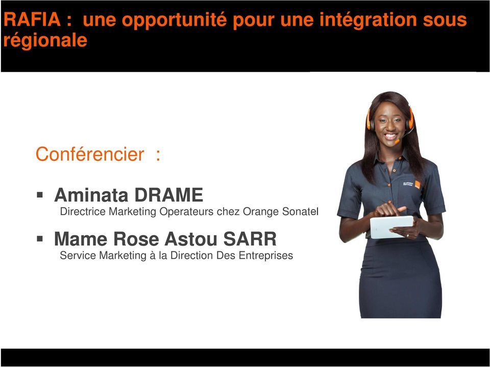 Marketing Operateurs chez Orange Sonatel Mame Rose
