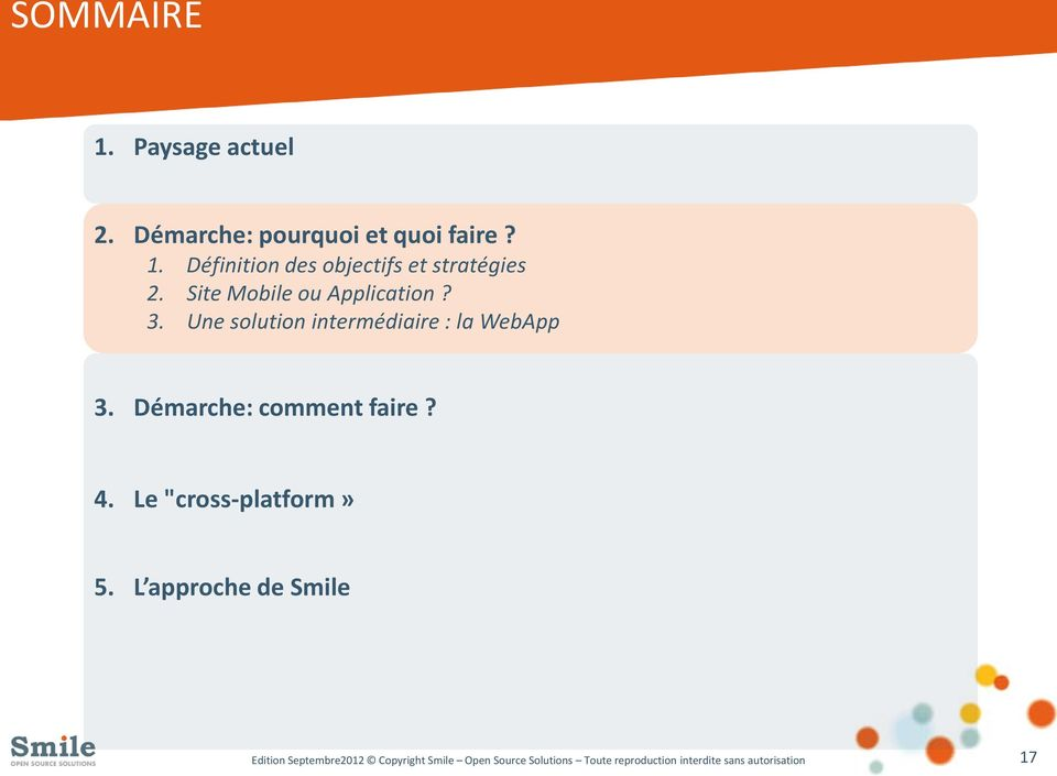 "Démarche: comment faire? 4. Le ""cross-platform» 5."