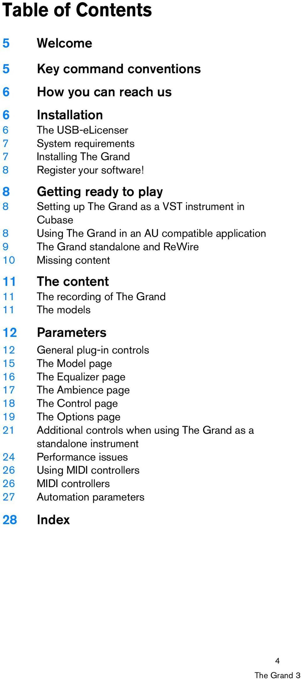 The content 11 The recording of The Grand 11 The models 12 Parameters 12 General plug-in controls 15 The Model page 16 The Equalizer page 17 The Ambience page 18 The Control page 19