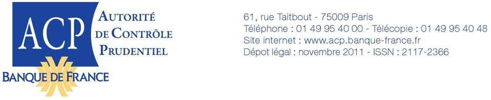 Site internet : www.acp.banque-france.