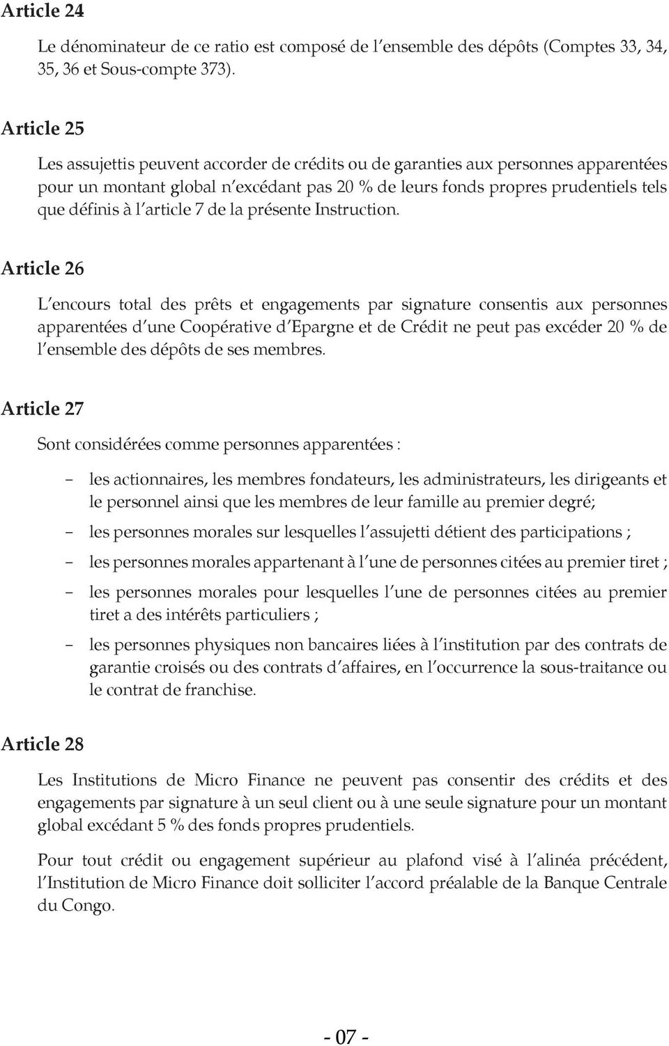 article 7 de la présente Instruction.