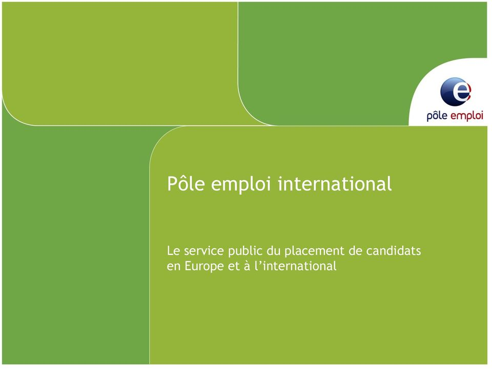 public du placement de