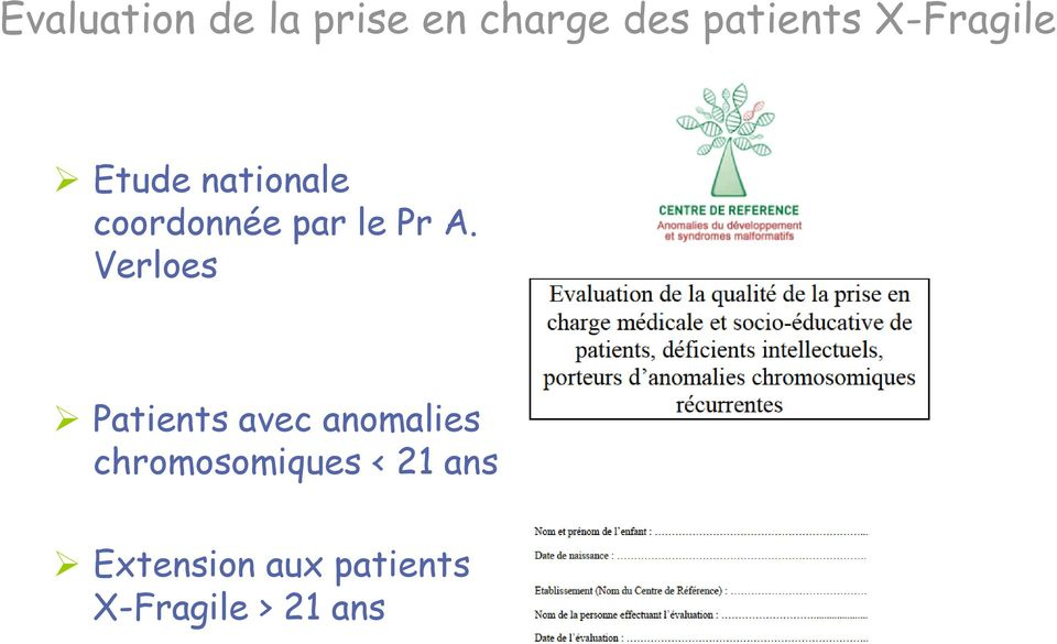 Verloes Patients avec anomalies chromosomiques <