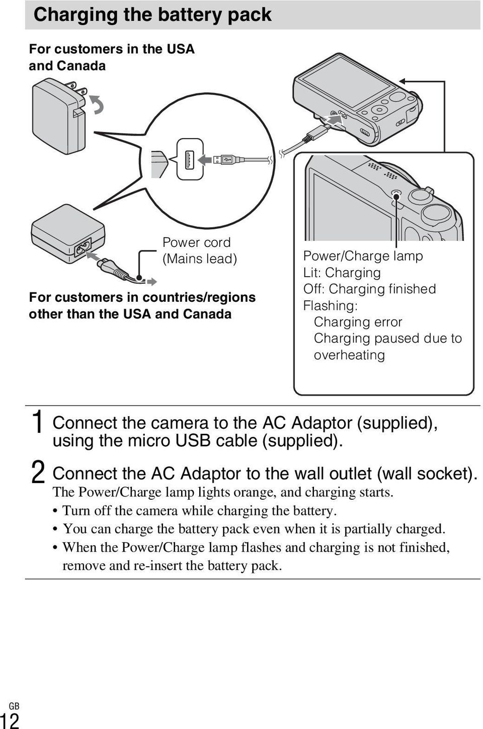 (supplied). 2 Connect the AC Adaptor to the wall outlet (wall socket). The Power/Charge lamp lights orange, and charging starts.