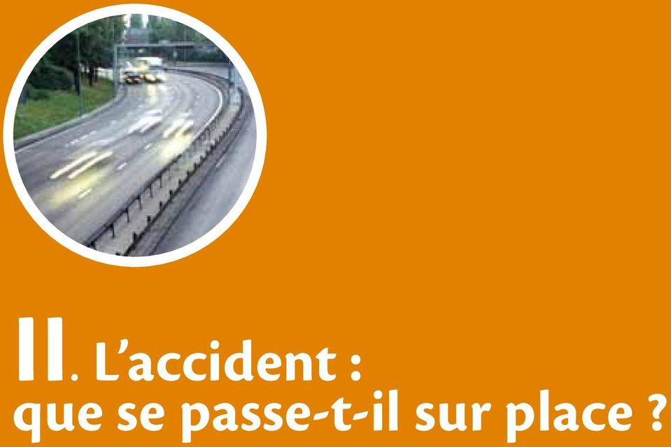 accidents de la route II.