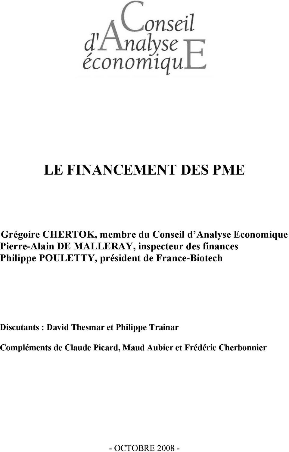 POULETTY, président de France-Biotech Discutants : David Thesmar et Philippe