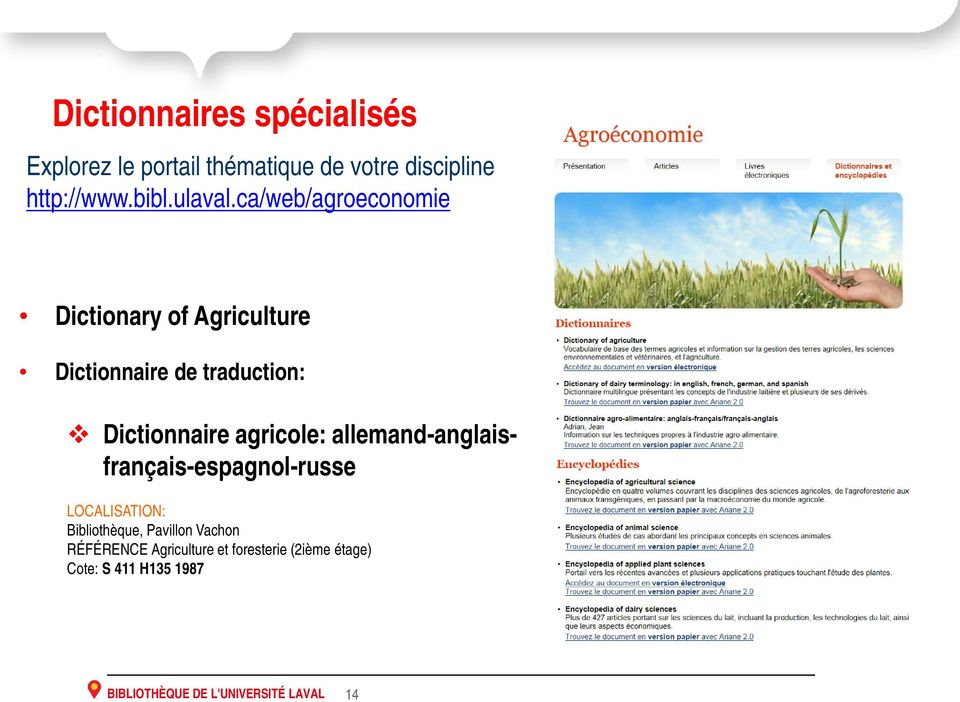 ca/web/agroeconomie Dictionary of Agriculture Dictionnaire de traduction: Dictionnaire agricole: