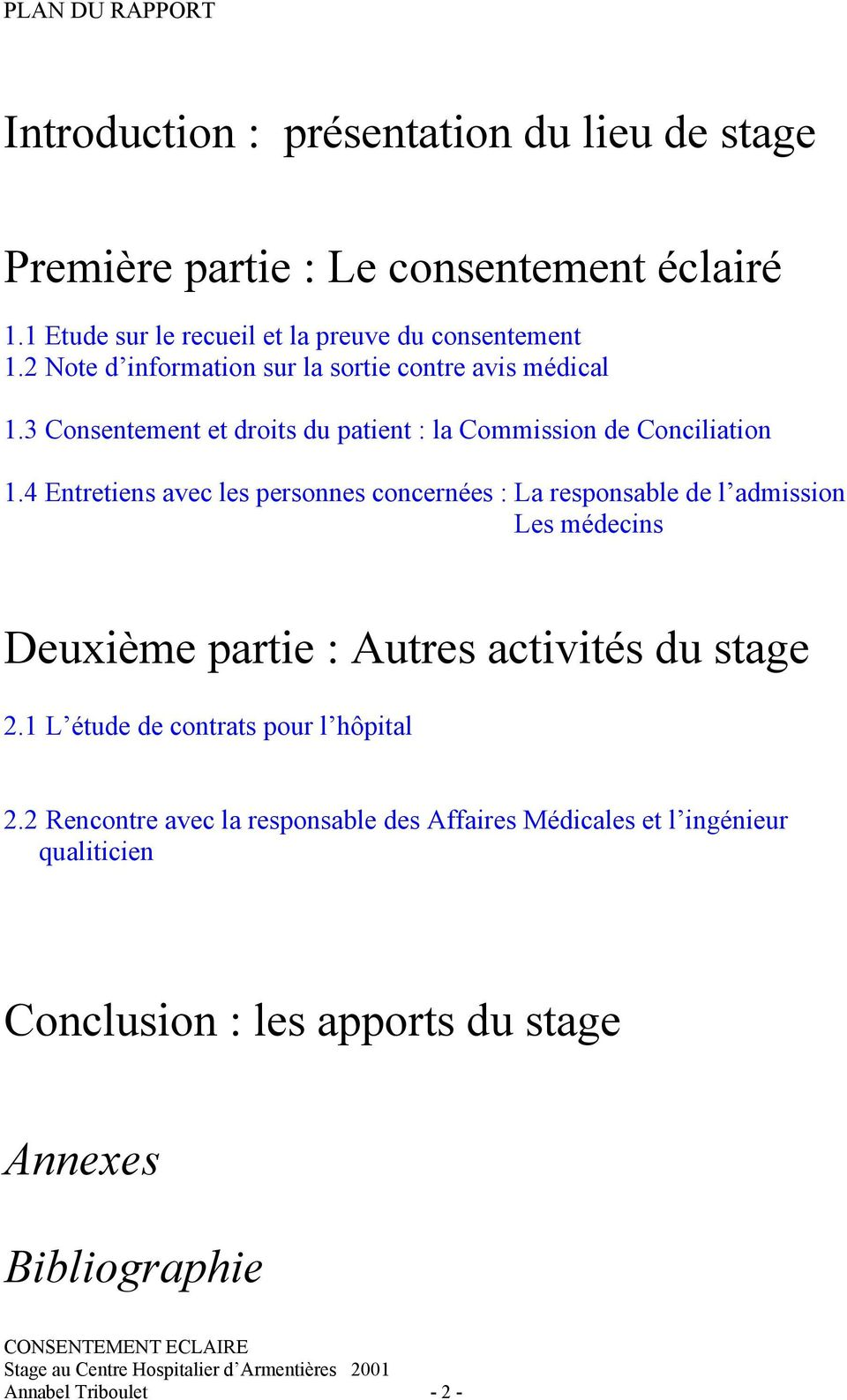 3 Consentement et droits du patient : la Commission de Conciliation 1.