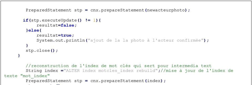 "close(); reconstruction de l'index de mot clés qui sert pour intermedia text String RAPPORT index DE BASE =""ALTER DE DONNEES"