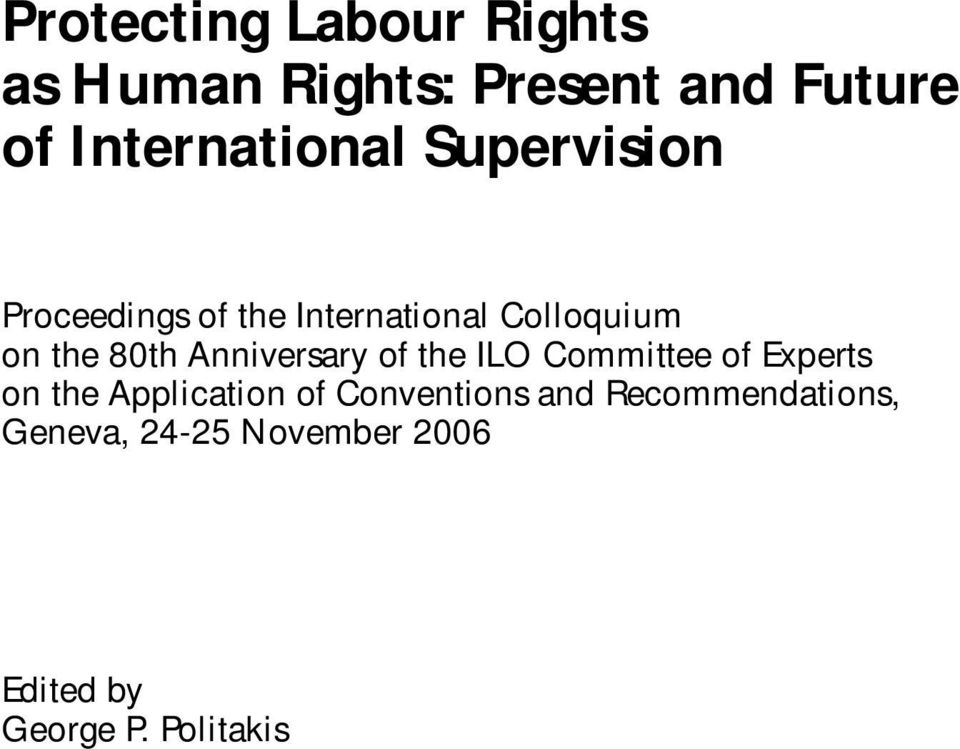 the 80th Anniversary of the ILO Committee of Experts on the Application of