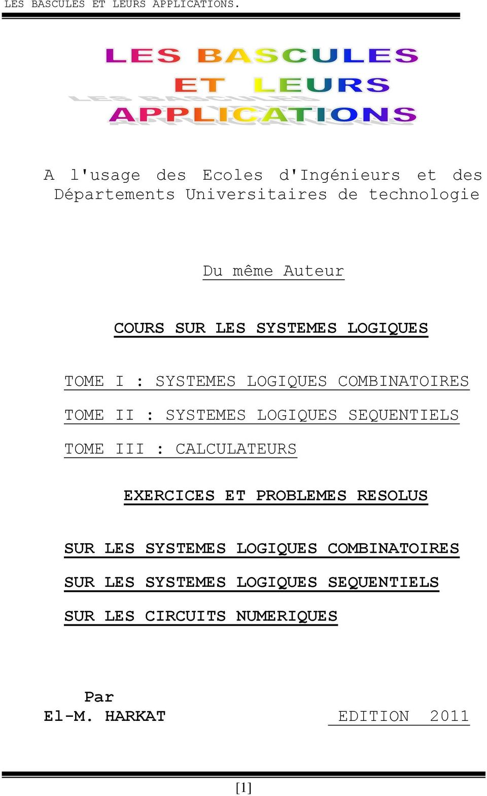 SEQUENTIELS TOME III : CALCULATEURS EXERCICES ET PROBLEMES RESOLUS SUR LES SYSTEMES LOGIQUES