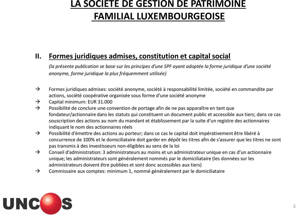 anonyme Capital minimum: EUR 31.