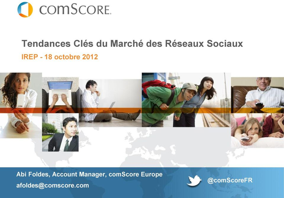 Foldes, Account Manager, comscore