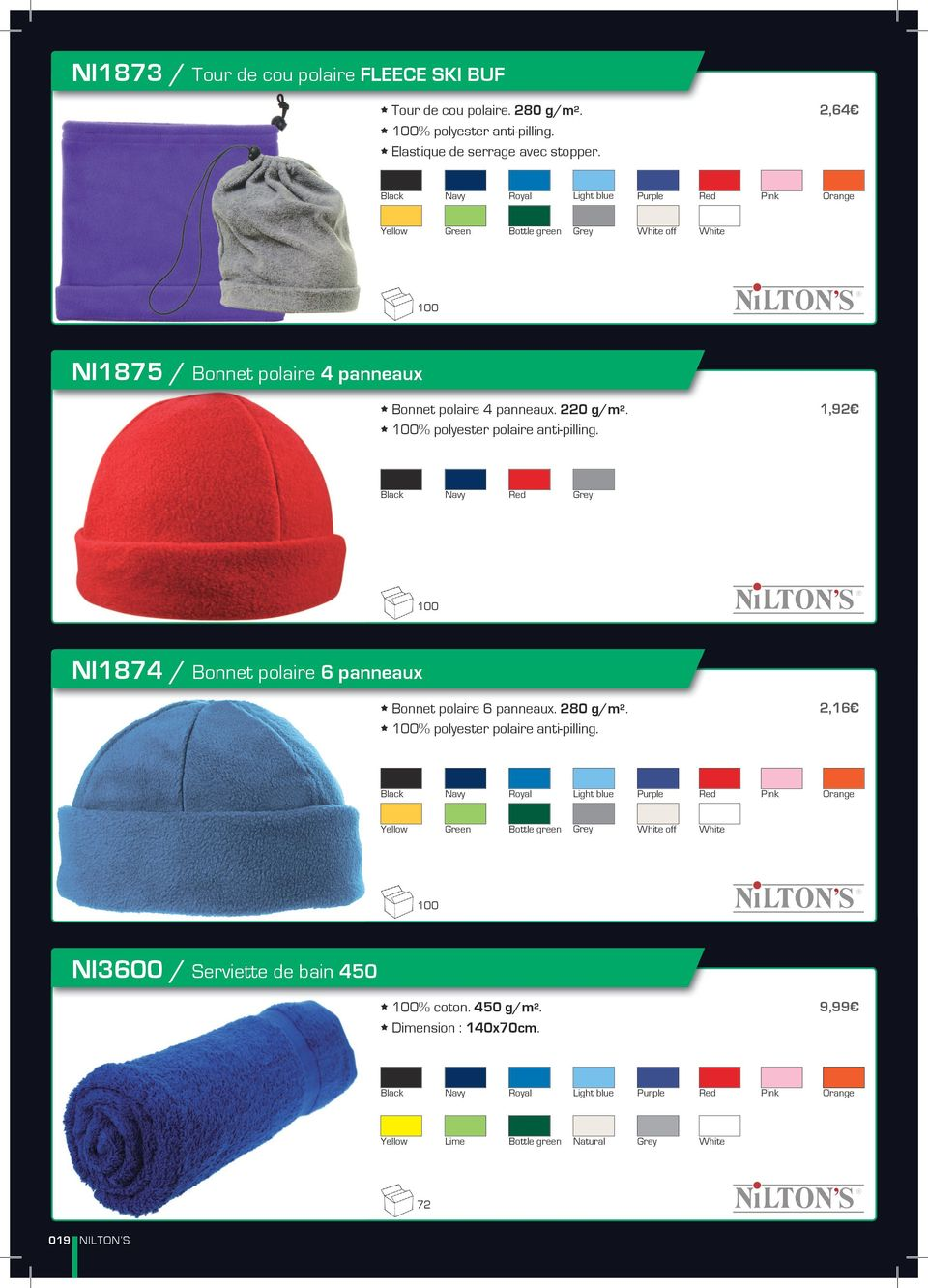 * % polyester polaire anti-pilling. 1,92 Black Navy Red Grey NI1874 / Bonnet polaire 6 panneaux * Bonnet polaire 6 panneaux. 280 g/m 2. * % polyester polaire anti-pilling.