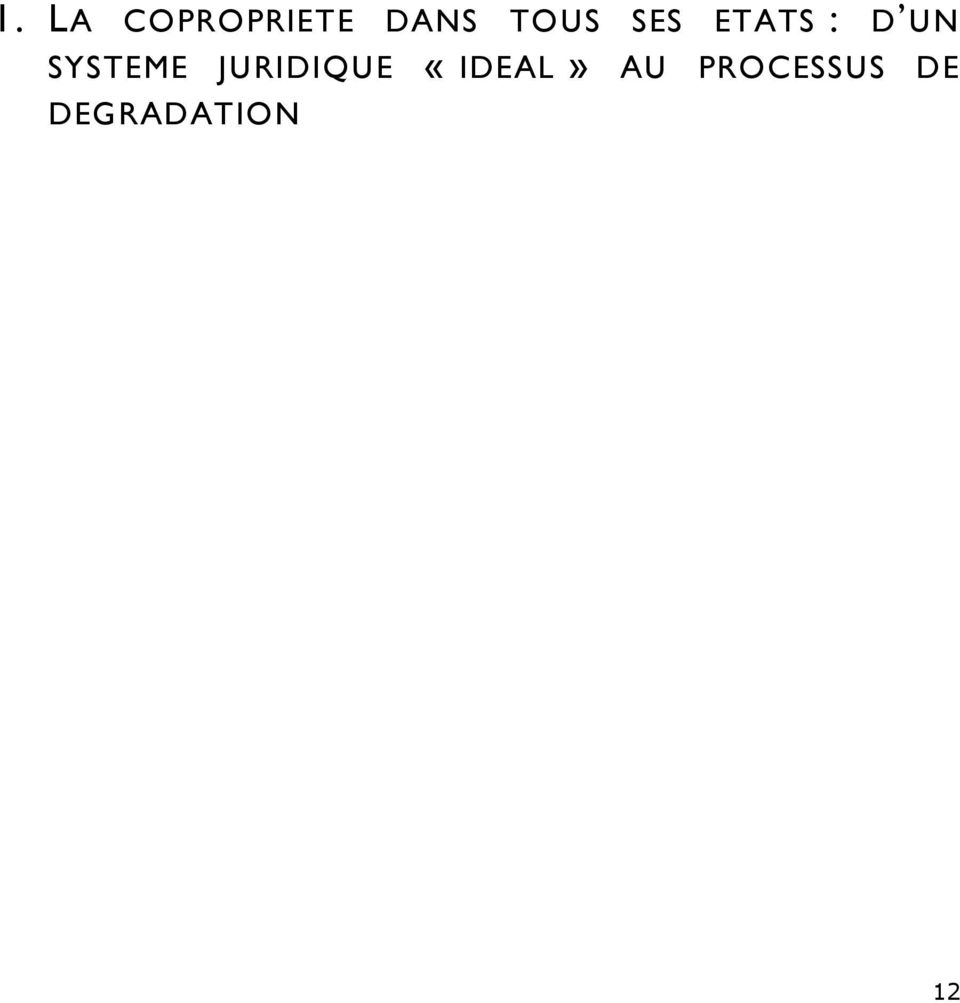 SYSTEME JURIDIQUE «IDEAL»