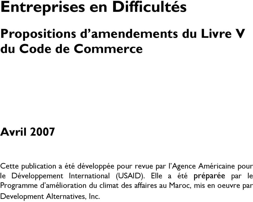 le Développement International (USAID).
