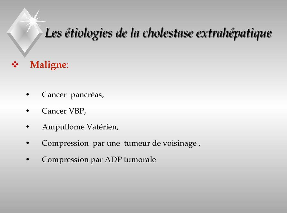 Cancer VBP, Ampullome Vatérien, Compression