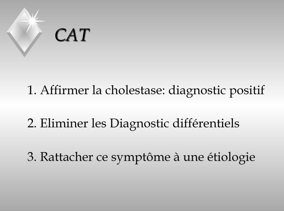diagnostic positif 2.