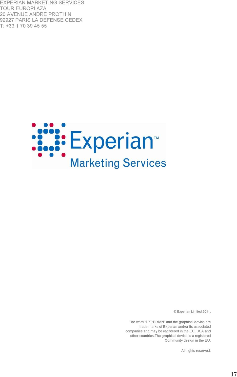 The word EXPERIAN and the graphical device are trade marks of Experian and/or its associated