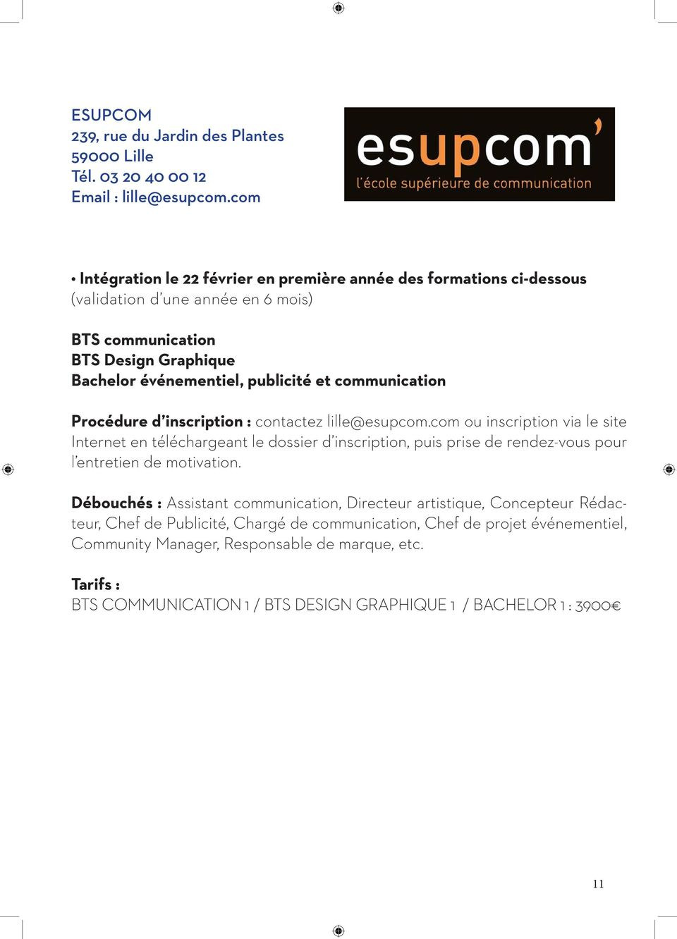 communication Procédure d inscription : contactez lille@esupcom.