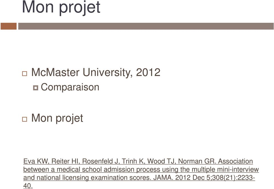 Association between a medical school admission process using the